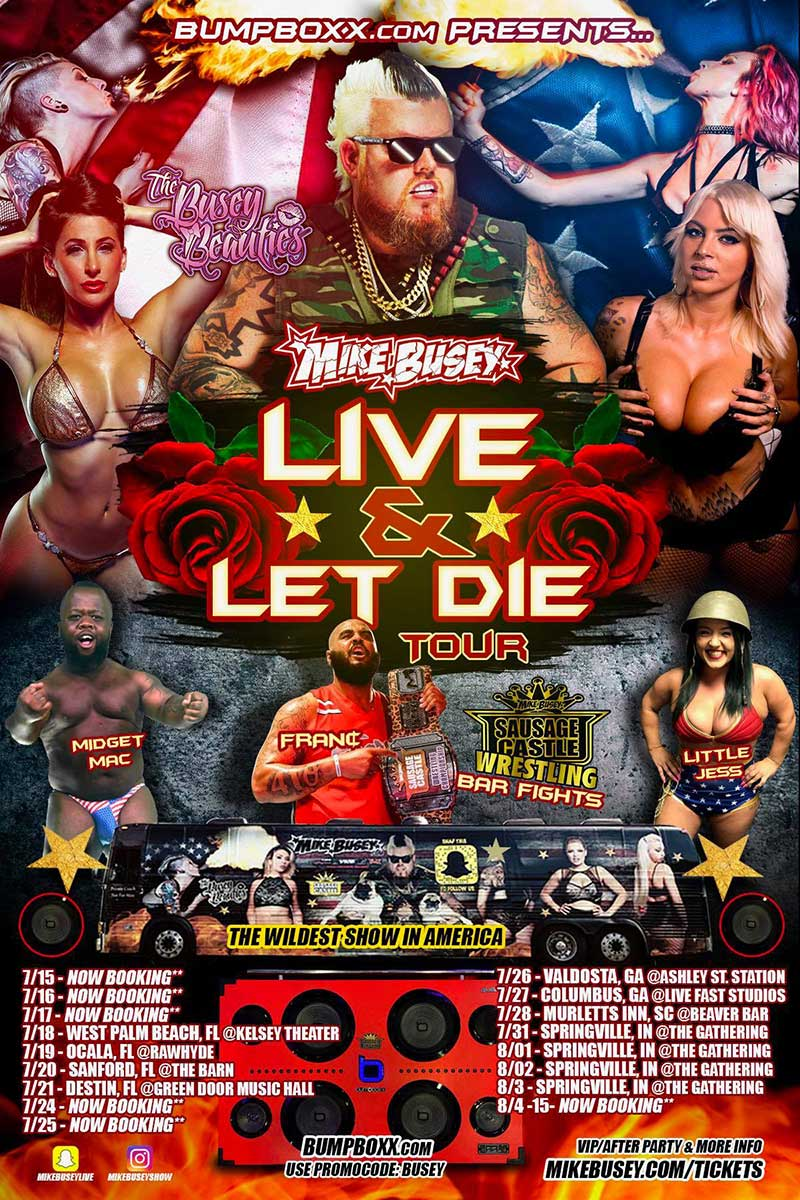 MIKE BUSEY'S LIVE AND LET DIE